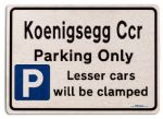 Koenigsegg Ccr Car Owners Gift| New Parking only Sign | Metal face Brushed Aluminium Koenigsegg Ccr Model